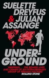 Underground by Julian Assange