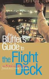The Bluffer's Guide to the Flight Deck by Ken Beere image
