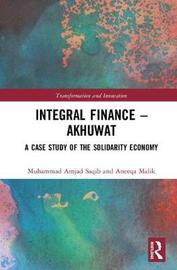 Integral Finance - Akhuwat by Muhammad Amjad Saqib
