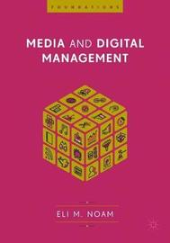 Media and Digital Management by Eli M Noam