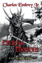 Eternal Midnight by Charles Embrey image