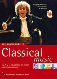 The Rough Guide to Classical Music by Rough Guides image
