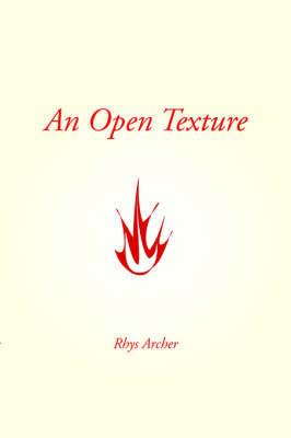 An Open Texture by Rhys Archer