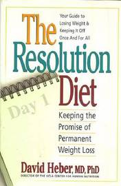 The Resolution Diet by David Heber image