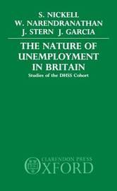 The Nature of Unemployment in Britain by Stephen Nickell image