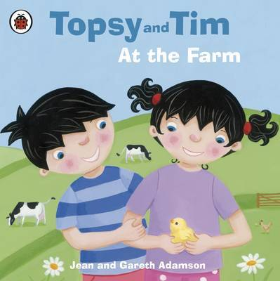 Topsy and Tim: At the Farm by Jean Adamson