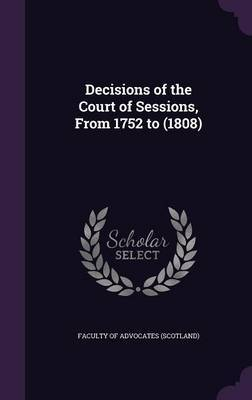 Decisions of the Court of Sessions, from 1752 to (1808) image