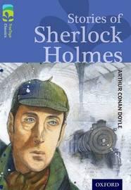 Oxford Reading Tree TreeTops Classics: Level 17: Stories Of Sherlock Holmes by Arthur Conan Doyle