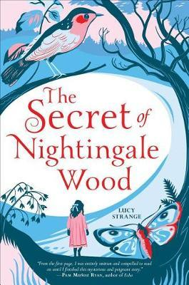 The Secret of Nightingale Wood by Lucy Strange image