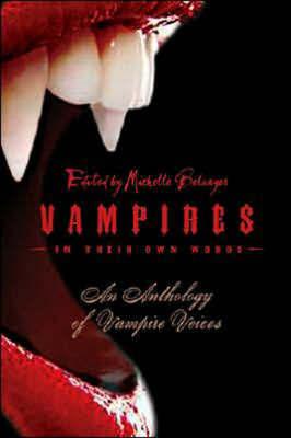 Vampires in Their Own Words by Michelle Belanger
