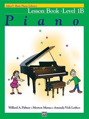 Alfred's Basic Piano Library Lesson Book, Bk 1b by Willard A Palmer image