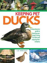 Keeping Pet Ducks by Liz Wright image