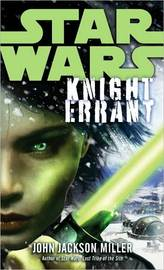 Star Wars: Knight Errant by John Jackson Miller