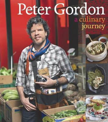 Peter Gordon : A Culinary Journey by Peter Gordon