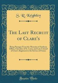 The Last Recruit of Clare's by S R Keightley image