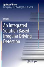 An Integrated Solution Based Irregular Driving Detection by Rui Sun