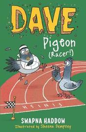 Dave Pigeon (Racer!) by Swapna Haddow