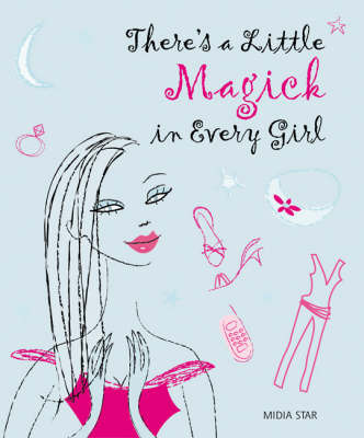 There's a Little Magick in Every Girl by Midia Star image