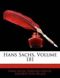 Hans Sachs, Volume 181 by Adelbert von Keller