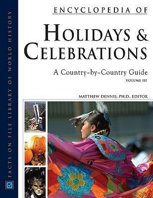 Encyclopedia of Holidays and Celebrations 3 Volume Set