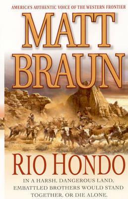 Rio Hondo by Matt Braun