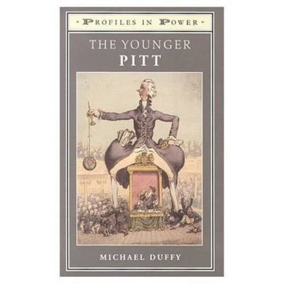 The Younger Pitt by Michael Duffy