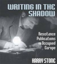 Writing in the Shadow by Harry Stone image