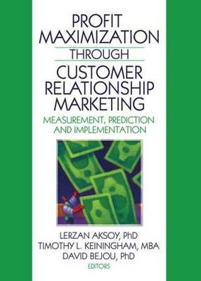 Profit Maximization Through Customer Relationship Marketing