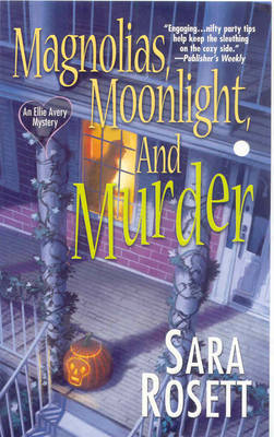 Magnolias, Moonlight, And Murder by Sara Rosett image