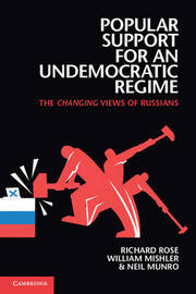 Popular Support for an Undemocratic Regime by Richard Rose