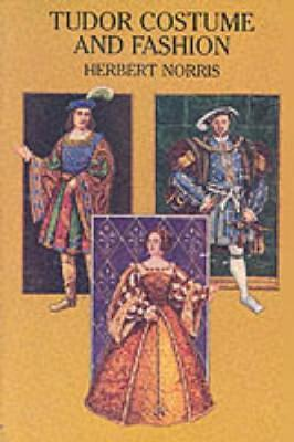 Tudor Costume and Fashion by Herbert Norris image