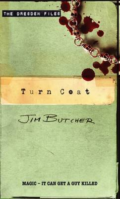 Turn Coat (The Dresden Files #11) by Jim Butcher