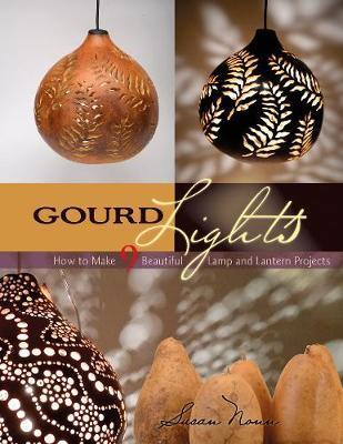 Gourd Lights by Susan Nonn