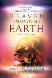 Heaven Invading Earth by Queenia Princess Louis image