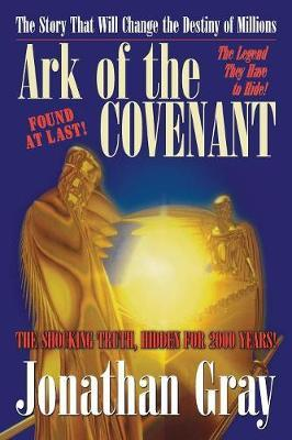 Ark of the Covenant by Jonathan Gray