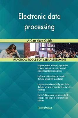 Electronic Data Processing a Complete Guide by Gerardus Blokdyk image