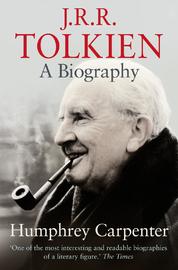 J.R.R.Tolkien: A Biography by Humphrey Carpenter