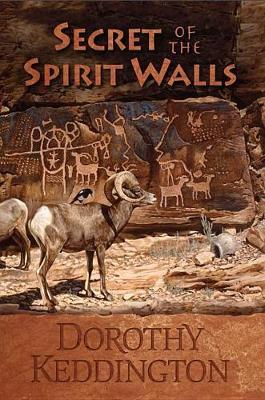 Secret of the Spirit Wall by Dorothy Keddington image