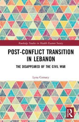Post-Conflict Transition in Lebanon by Lyna Comaty