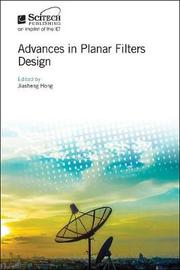 Advances in Planar Filters Design