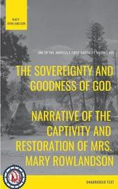 The Sovereignty and Goodness of God by Mary White Rowlandson