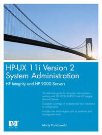 HP-UX 11i Version 2 System Administration by Marty Poniatowski