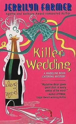 Killer Wedding by Jerrilyn Farmer image