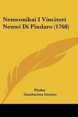 Nemeonikai I Vincitori Nemei Di Pindaro (1768) by . Pindar image