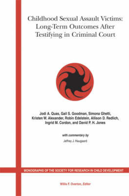 Childhood Sexual Assault Victims: Long Term Outcome After Testifying in Court by Kristen Weede Alexander