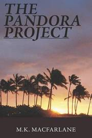 The Pandora Project by M.K. MacFarlane image