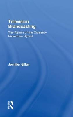 Television Brandcasting by Jennifer Gillan