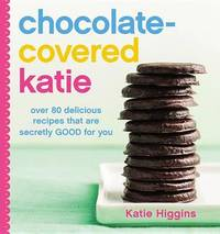 Chocolate-Covered Katie by Katie Higgins