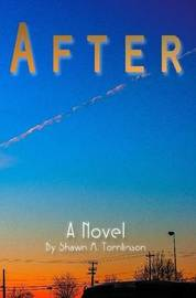 After by Shawn M. Tomlinson