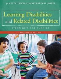 Learning Disabilities and Related Disabilities by Beverley H. Johns